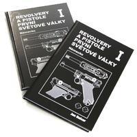 Kniha Revolvery a pistole I. světové války; 1. dil